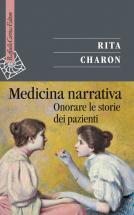 """copertina libro rita charon """"Medicina narrativa. Onorare le storie dei pazienti"""""""