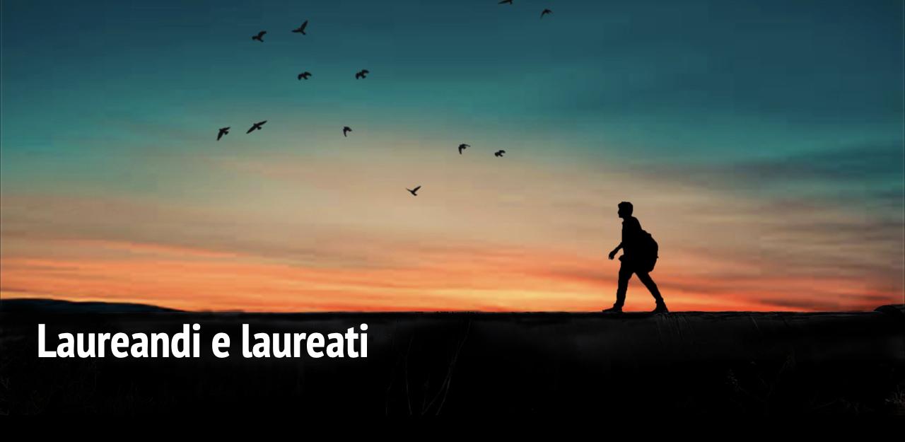 Orientamento Laureandi e laureati